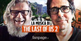 Dal premio Oscar ai videogiochi: com'è nata la musica di The Last of Us 2