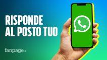 WhatsApp da oggi risponde al posto con le Smart Reply: ecco come funzionano