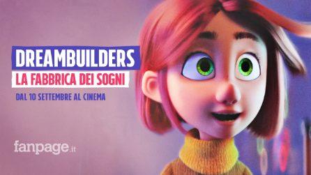 Dreambuilders - La fabbrica dei sogni: dal 10 settembre al cinema
