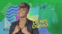 Grande Fratello VIP - Denis Dosio: la clip di presentazione