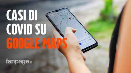Da oggi Google Maps mostra i casi di Covid-19 sulle mappe