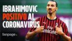 Ibrahimovic positivo al Coronavirus: il Milan senza Zlatan in Europa League
