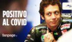 """Valentino Rossi positivo al Coronavirus: """"Mi sentivo debole e avevo la febbre"""""""