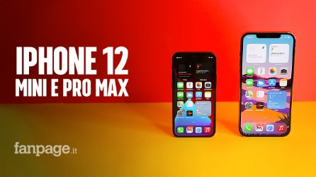 Abbiamo provato iPhone 12 Mini e 12 Pro Max (una bestia per i video)