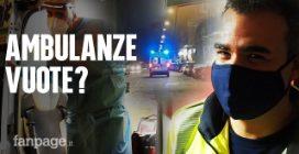 """Ambulanze vuote, il medico del 118 smonta il complotto: """"Ecco perché viaggiamo senza sirene"""""""