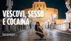"""Non solo casa Genovese, una modella: """"Ho visto feste segrete dei vescovi romani tra sesso e cocaina"""""""