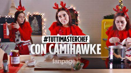 #TuttiMasterChef con Camihawke