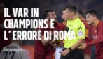 """Marcello Nicchi: """"Var in Champions una bella notizia. A Roma errore che si poteva evitare"""""""