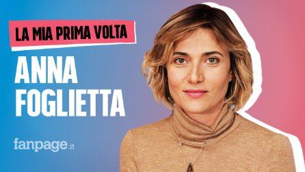 La prima volta di Anna Foglietta