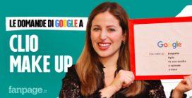 ClioMakeUp, tutorial, Grace, shop, rossetti: la make up artist risponde alle domande di Google