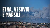 """Eruzione Etna e terremoto Catania, l'esperta: """"Nessun rischio per vulcani Marsili e Vesuvio"""""""