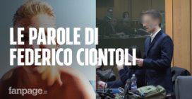 """Omicidio Marco Vannini, in aula parla Federico Ciontoli: """"Non sono il mostro che è stato descritto"""""""