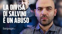 """Roberto Saviano: """"Salvini con la divisa della polizia? È un abuso, un pericolo per la democrazia"""""""