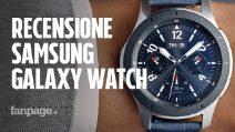 Recensione Samsung Galaxy Watch: ottimo display, ottima autonomia, ma sempre frenato da Tizen