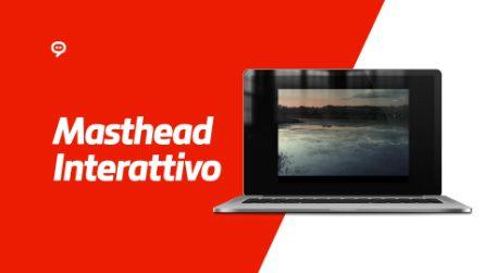 Masthead Interattivo Desktop per 01 Distribution