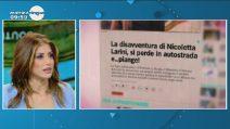 """Nicoletta Larini: """"È stato mio nonno a farmi chiamare dalla polizia stradale"""""""
