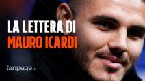 """La lettera di Mauro Icardi ai tifosi e alla società: """"Amo l'Inter ma non deve mancare il rispetto"""""""