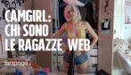 Chi sono le camgirl, le ragazze italiane che si esibiscono in spettacoli erotici con la webcam