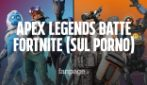 "Apex Legends batte Fortnite sul porno (lo dice PornHub): la chiave più cercata è ""Apex Legends porn"""