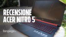Recensione Acer Nitro 5: economico, veloce è perfetto per i casual gamers ma con qualche compromesso