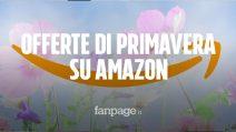 Offerte di Primavera Amazon 2019: i migliori sconti fino al 57% sull'elettronica
