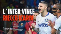 Serie A, Genoa-Inter finisce in goleada. Riecco Mauro Icardi, doppietta Gagliardini