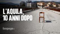Sono tornato all'Aquila 10 anni dopo il terremoto