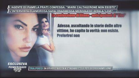 """La confessione di Eliana Michelazzo: """"Mark Caltagirone non esiste"""""""