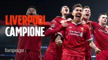 Il Liverpool vince la Champions League ed è campione d'Europa per la 6^volta nella storia
