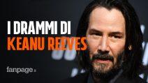 """I drammi di Keanu Reeves, un attore """"troppo buono per questo mondo"""""""