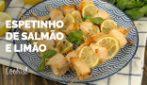 Espetinho de salmão e limão: leve, delicioso e fácil de preparar!