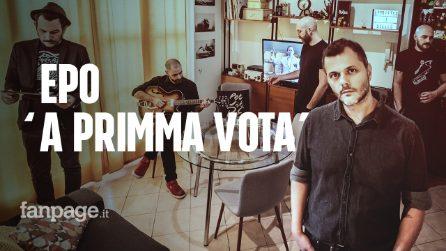 'A primma vota - Epo (ESCLUSIVA)