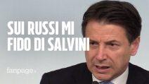 """Fondi russi alla Lega, Conte: """"Non ho sentito gli audio, ma mi fido di Salvini"""""""
