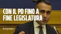 """GovernoM5s-Pd, Di Maio: """"Puntiamo a finire legislatura. Se Renzi rompe se ne assume responsabilità"""""""