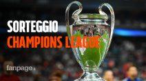 Sorteggio Champions League: dove vederlo e le possibili avversarie di Juve, Napoli, Inter e Atalanta