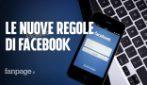 Le nuove regole di Facebook: ecco cosa non si potrà dire e fare sul social