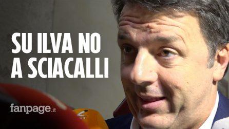 "Ilva, Renzi: ""Calenda? No a sciacallaggi da talk in cerca di visibilità"""