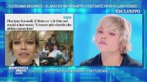 """Floriana Secondi: """"Il mio ex mi ricatta con finte foto a luci rosse"""""""