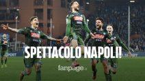 Sampdoria - Napoli 2 - 4: spettacolo al Marassi, la squadra di Gattuso torna a vincere