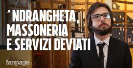 """'Ndrangheta, massoneria e servizi deviati: come funziona il """"Gotha"""" della mafia più potente al mondo"""