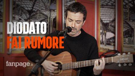 Diodato - Fai Rumore (versione acustica a Fanpage.it)