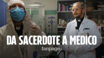 """Il sacerdote che torna medico in prima linea, don Mario: """"I malati hanno bisogno di conforto"""""""