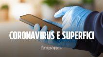 Coronavirus sulle superfici: ecco quanto ci impiega per evaporare