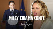 """Miley Cyrus chiama Giuseppe Conte: """"Dobbiamo restare uniti"""""""
