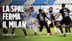 Spal-Milan 2-2: l'autorete di Vicari al 93′ regala il pari ai rossoneri
