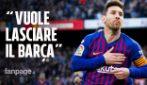 Lionel Messi pensa di lasciare il Barcellona: la Pulce vuole una squadra con un progetto vincente