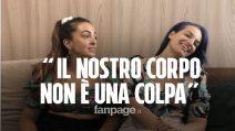 """Cecilia e Viviana, sorelle affette da lipedema: """"Non siamo obese, siamo malate e non abbiamo colpe"""""""