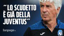 """Gasperini prima di Juventus - Atalanta: """"Lo scudetto è già bianconero, pensiamo alla Champions"""""""