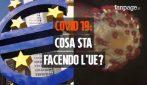 Covid 19: cosa sta facendo l'UE?
