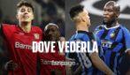 Calcio in tv oggi e stasera: Inter-Bayer Leverkusen dove vederla